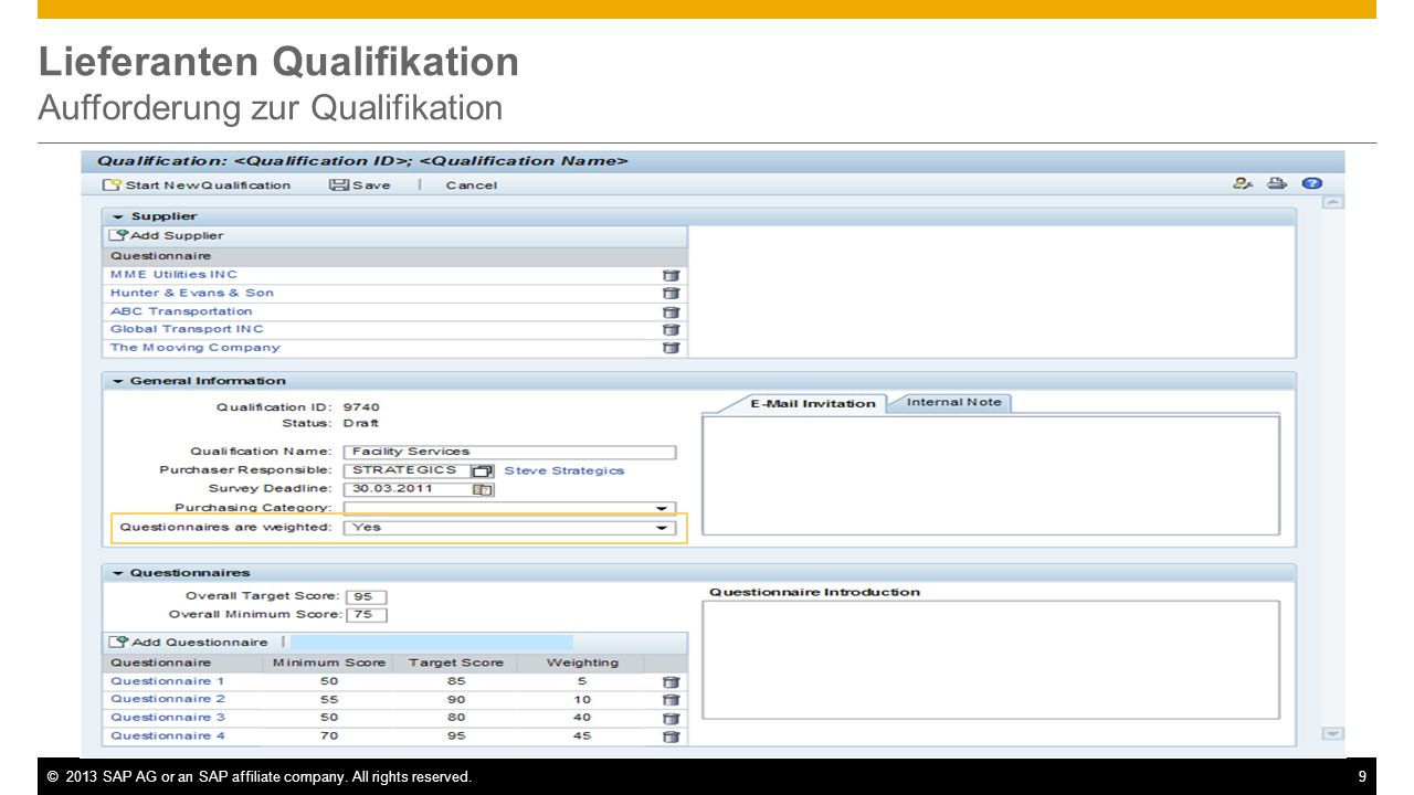 ©2013 SAP AG or an SAP affiliate company. All rights reserved.9 Lieferanten Qualifikation Aufforderung zur Qualifikation