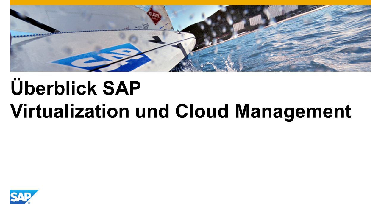 Überblick SAP Virtualization und Cloud Management