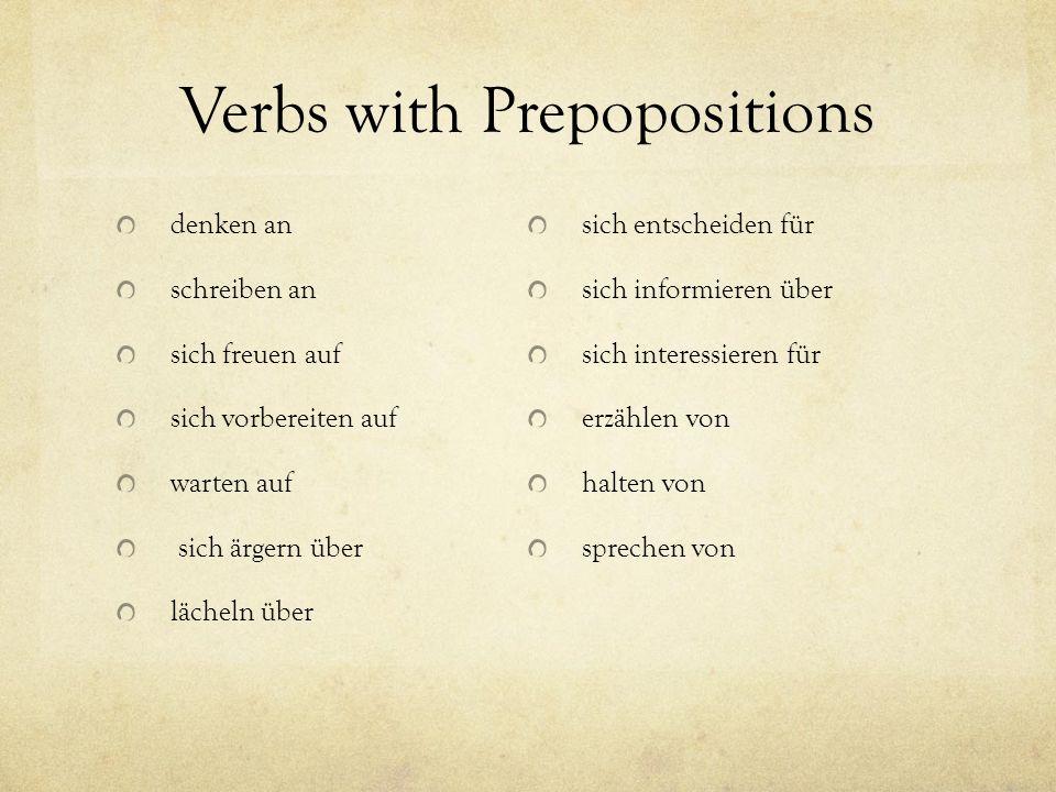 da-compounds Replace the prepositional phrase da + preposition von meiner Schule = davon If preposition begins with a vowel add and r between auf meine Gesundheit = darauf