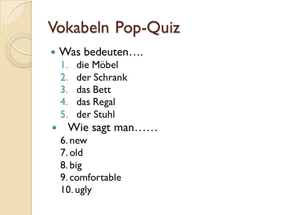 Vokabeln Pop-Quiz Was bedeuten….