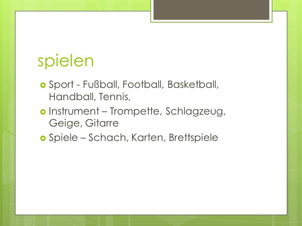 spielen Sport - Fußball, Football, Basketball, Handball, Tennis, Instrument – Trompette, Schlagzeug, Geige, Gitarre Spiele – Schach, Karten, Brettspie