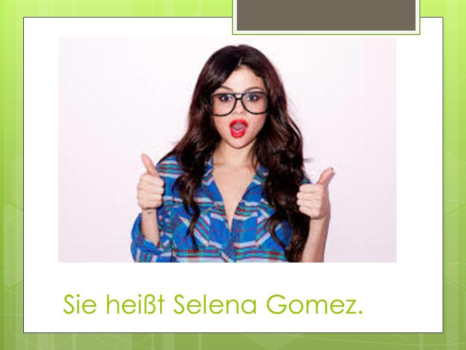 Sie heißt Selena Gomez.