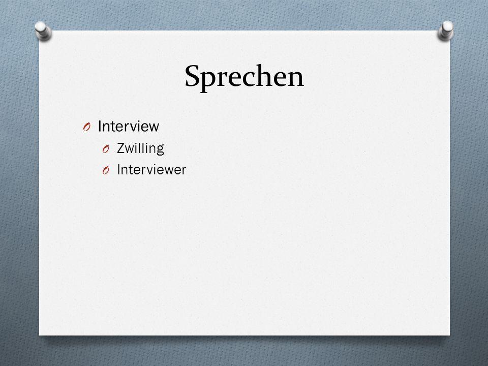 Sprechen O Interview O Zwilling O Interviewer