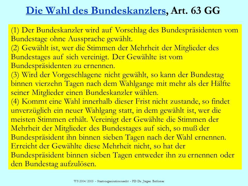 WS 2004/2005 - Staatsorganisationsrecht - PD Dr. Jürgen Bröhmer Die Bundesregierung Art. 62 GG: BReg = Bundeskanzler + Bundesminister (Bundeskabinett)
