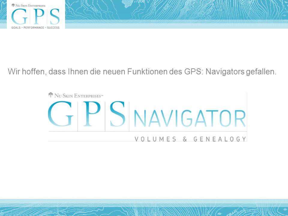 Wir hoffen, dass Ihnen die neuen Funktionen des GPS: Navigators gefallen.