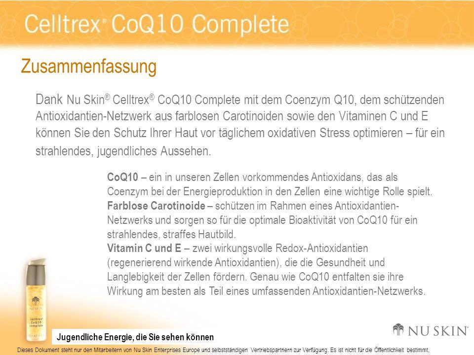 Dieses Dokument steht nur den Mitarbeitern von Nu Skin Enterprises Europe und selbstständigen Vertriebspartnern zur Verfügung. Es ist nicht für die Öf
