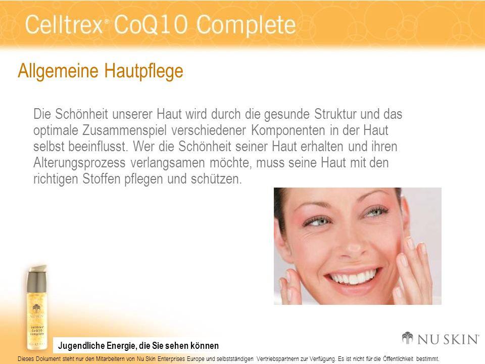 Dieses Dokument steht nur den Mitarbeitern von Nu Skin Enterprises Europe und selbstständigen Vertriebspartnern zur Verfügung.