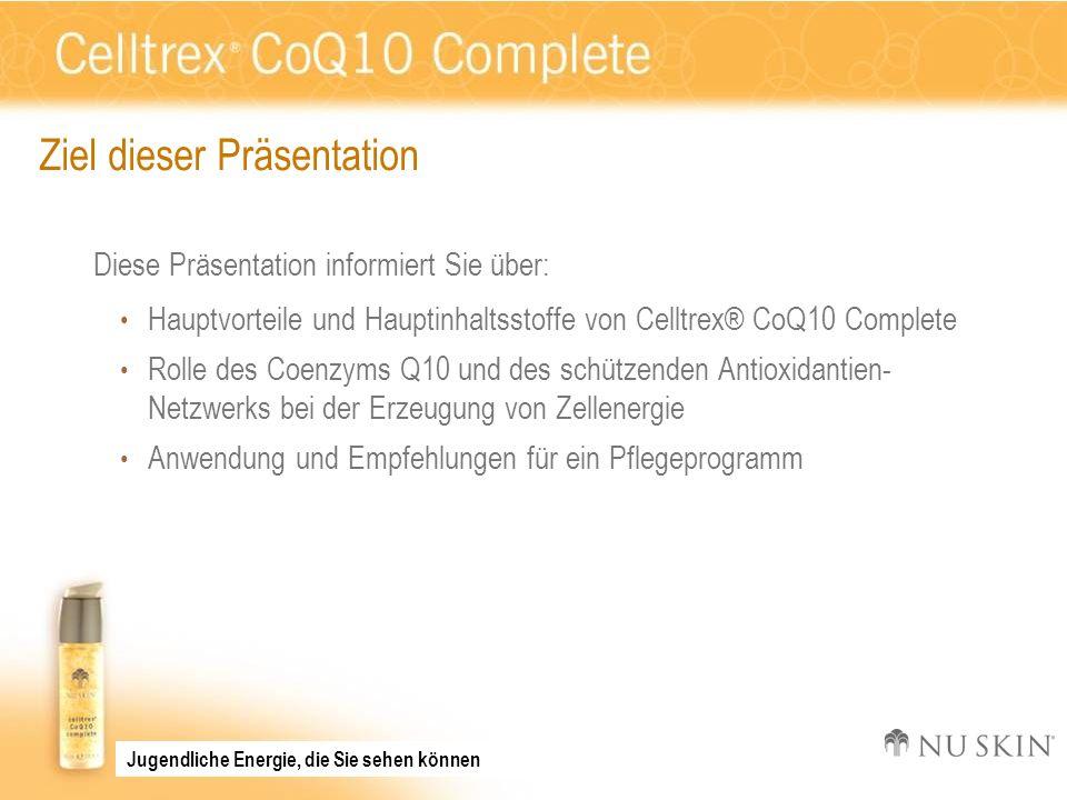 Ziel dieser Präsentation Diese Präsentation informiert Sie über: Hauptvorteile und Hauptinhaltsstoffe von Celltrex® CoQ10 Complete Rolle des Coenzyms