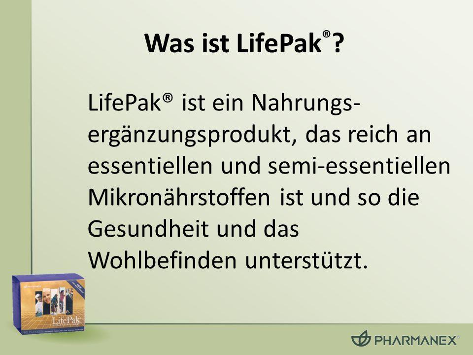 Was ist LifePak ® ? LifePak® ist ein Nahrungs- ergänzungsprodukt, das reich an essentiellen und semi-essentiellen Mikronährstoffen ist und so die Gesu