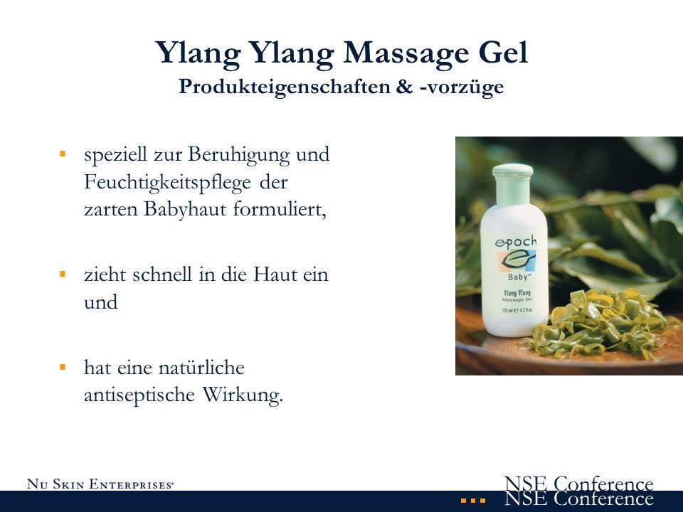 NSE Conference Ylang Ylang Massage Gel Produkteigenschaften & -vorzüge speziell zur Beruhigung und Feuchtigkeitspflege der zarten Babyhaut formuliert,