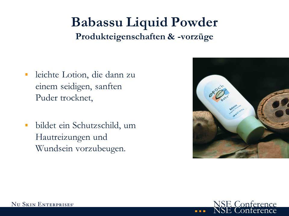 NSE Conference Babassu Liquid Powder Produkteigenschaften & -vorzüge leichte Lotion, die dann zu einem seidigen, sanften Puder trocknet, bildet ein Sc