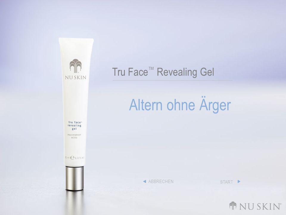 Tru Face Revealing Gel Altern ohne Ärger ABBRECHEN START
