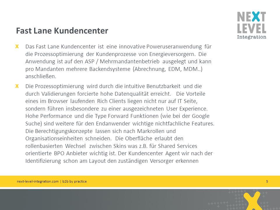 5 Das Fast Lane Kundencenter ist eine innovative Poweruseranwendung für die Prozessoptimierung der Kundenprozesse von Energieversorgern.