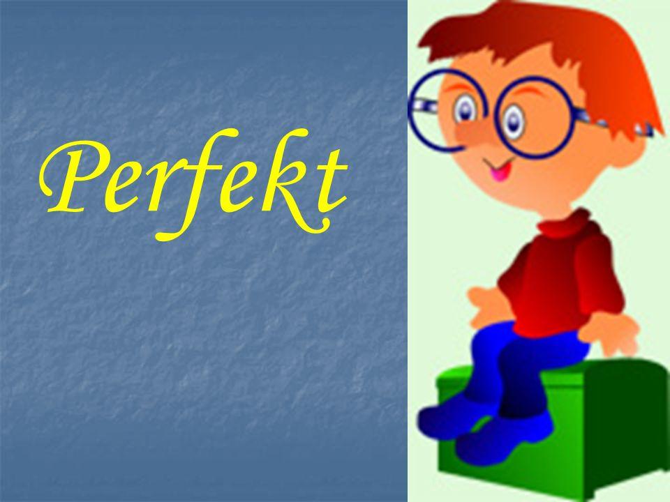 2. Как образуется Perfekt 3. Повторить употребление Perfekt в речи 1.что такое Perfekt