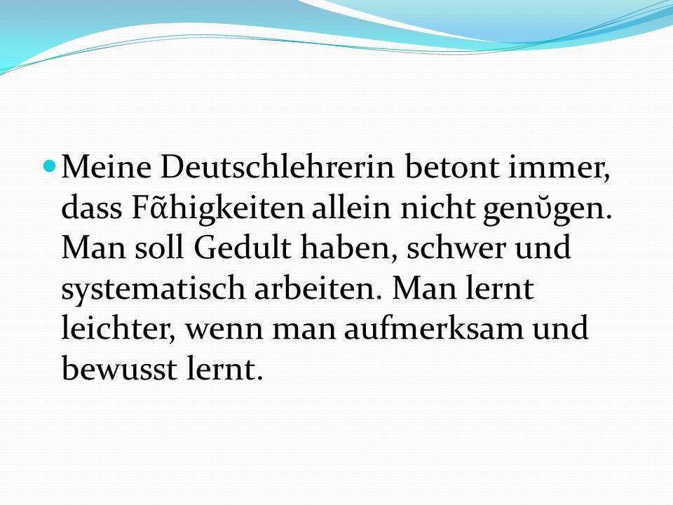 Gleichzeitig lernen wir die Kultur der deutschsprachigen L nder, ihre Literatur und Geschichte kennen. Wir machen uns mit deutschen St dten, Br uchen