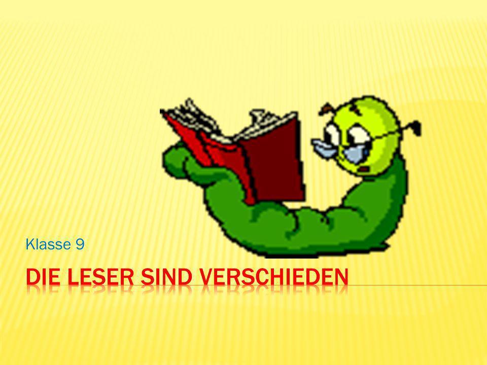 Leser Lesefuchsviel und gern schnüffelt das Beste Buch heraus Leseratte alles, was in die Hände kommt viel, schnell, nicht aufmerksam Bücherwurm