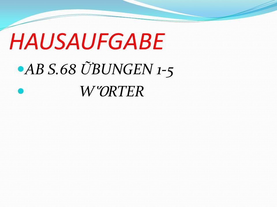 AB S.72 bung 19, 20 DAS LESEN S.81
