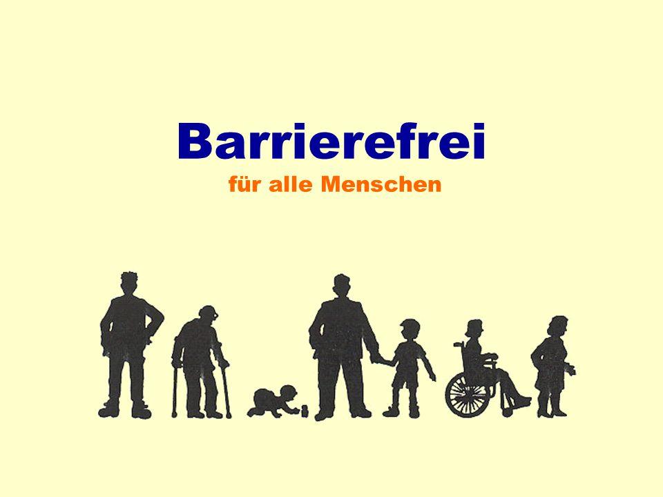 Barrierefrei für alle Menschen