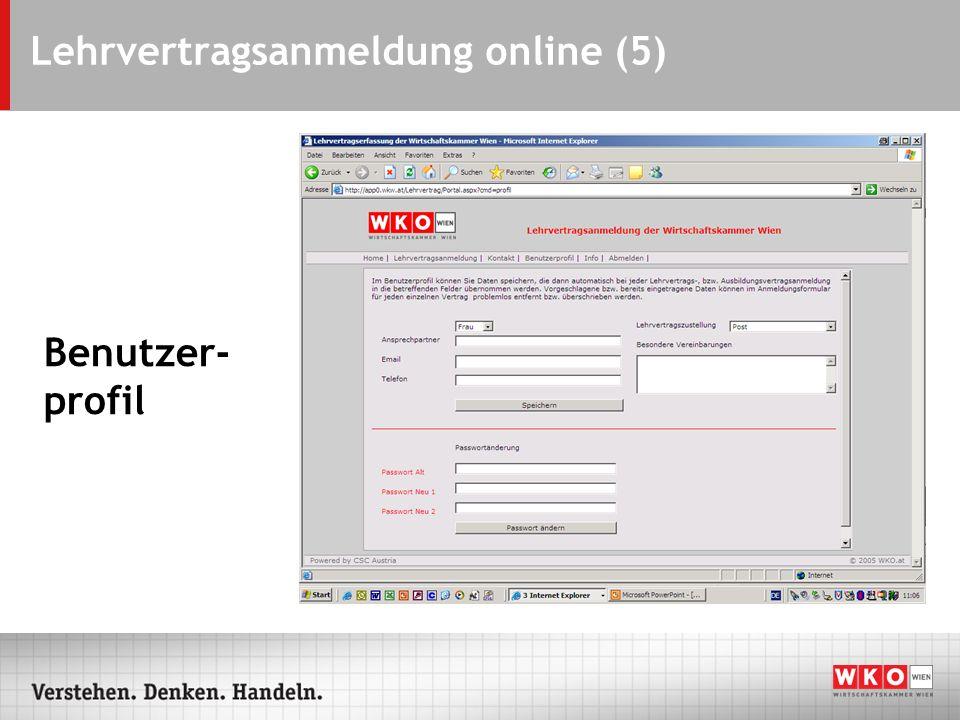 Lehrvertragsanmeldung online (5) Benutzer- profil