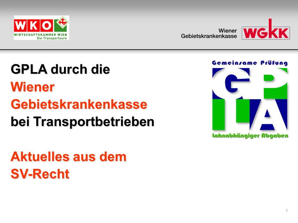 1 GPLA durch die WienerGebietskrankenkasse bei Transportbetrieben Aktuelles aus dem SV-Recht