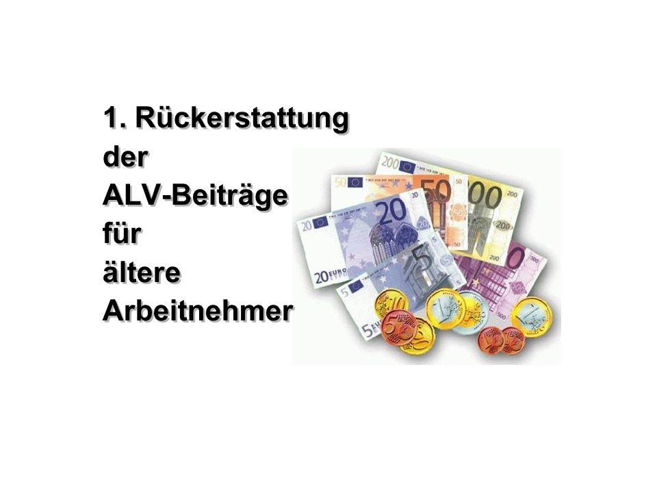 1. Rückerstattung der ALV-Beiträge für ältere Arbeitnehmer