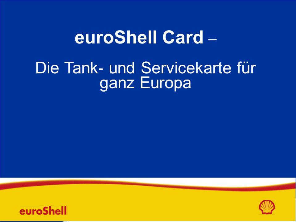 euroShell Card – Die Tank- und Servicekarte für ganz Europa