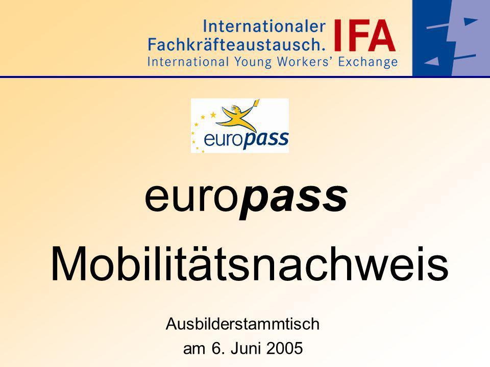 europass Mobilitätsnachweis Ausbilderstammtisch am 6. Juni 2005
