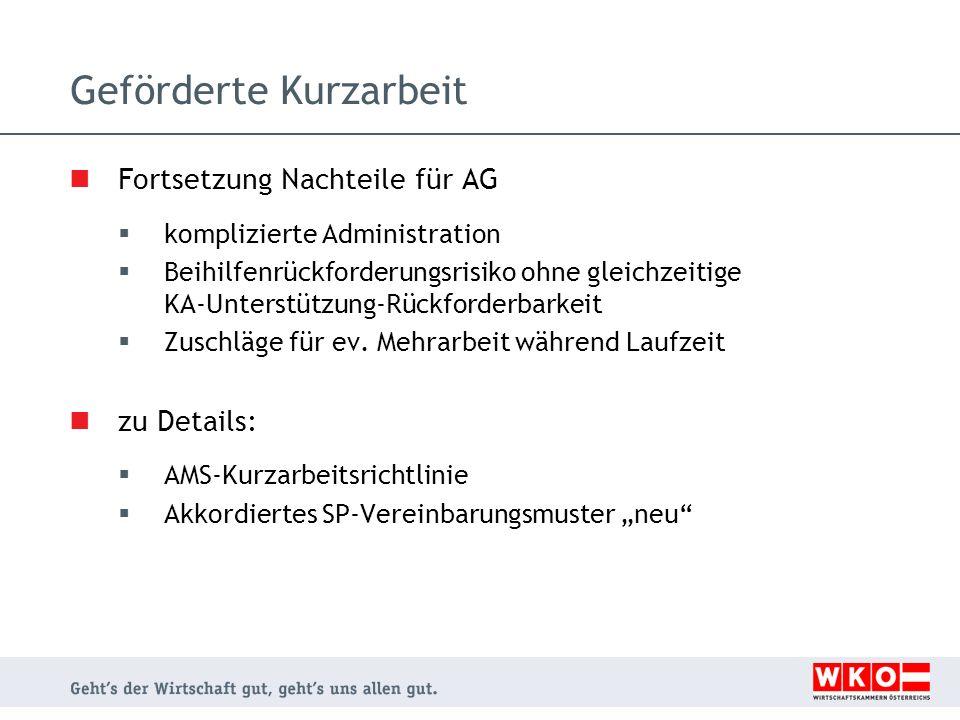 Geförderte Kurzarbeit Fortsetzung Nachteile für AG komplizierte Administration Beihilfenrückforderungsrisiko ohne gleichzeitige KA-Unterstützung-Rückf