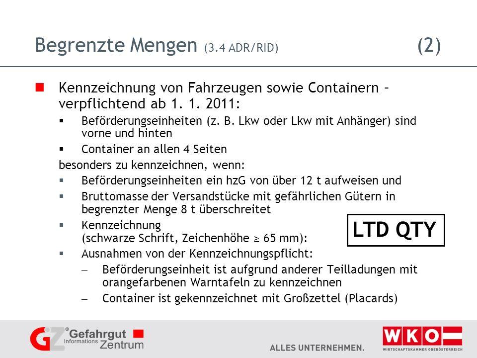 Begrenzte Mengen (3.4 ADR/RID) (2) Kennzeichnung von Fahrzeugen sowie Containern – verpflichtend ab 1.