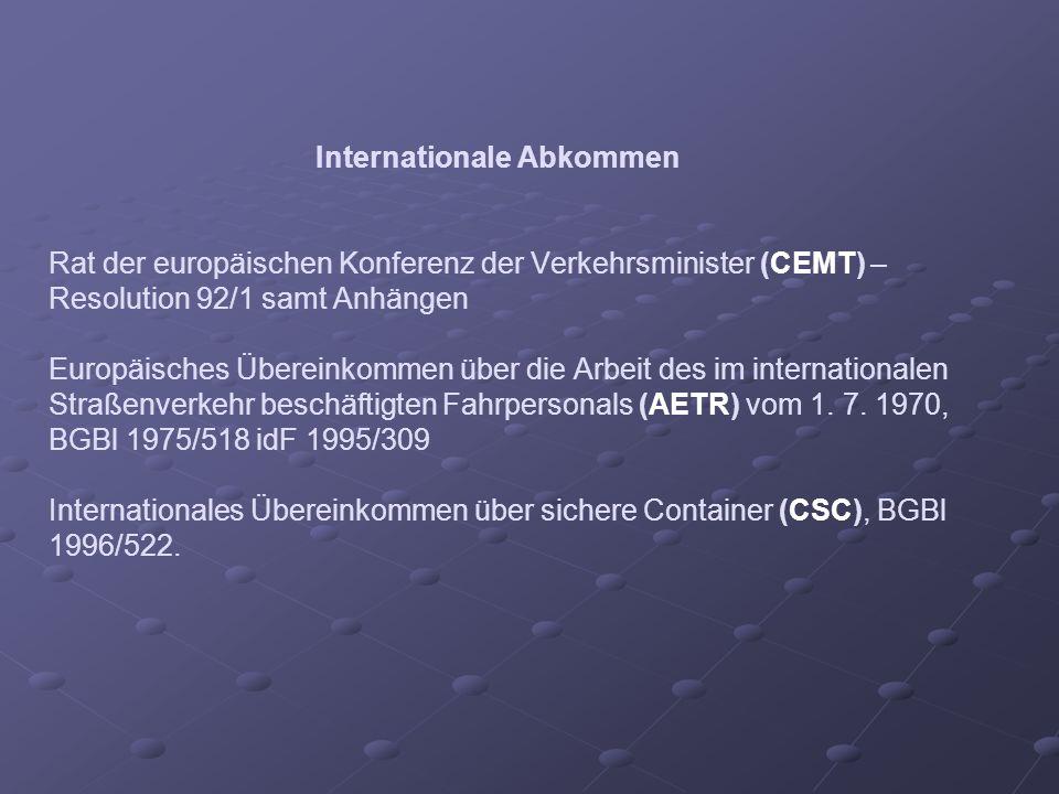 Internationale Abkommen Rat der europäischen Konferenz der Verkehrsminister (CEMT) – Resolution 92/1 samt Anhängen Europäisches Übereinkommen über die