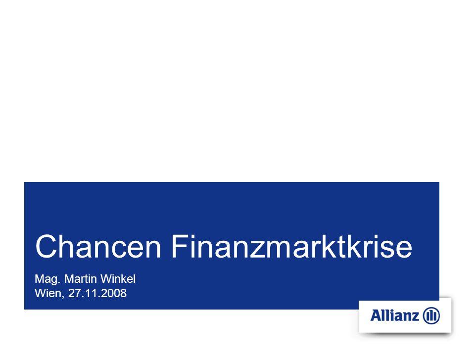 Chancen Finanzmarktkrise Mag. Martin Winkel Wien, 27.11.2008