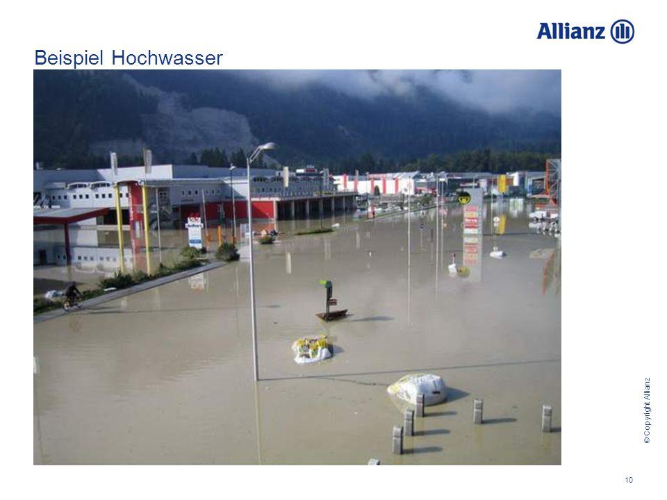 © Copyright Allianz 10 Beispiel Hochwasser