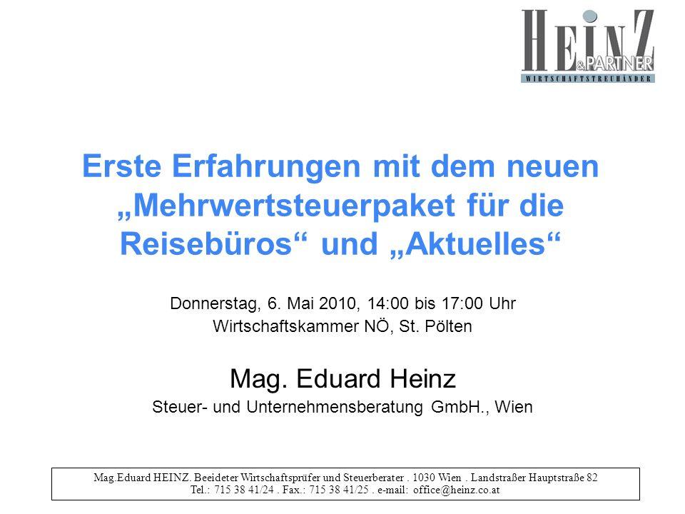 Mag.Eduard HEINZ.Beeideter Wirtschaftsprüfer und Steuerberater.
