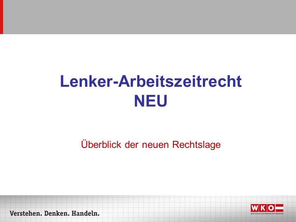 Lenker-Arbeitszeitrecht NEU Überblick der neuen Rechtslage