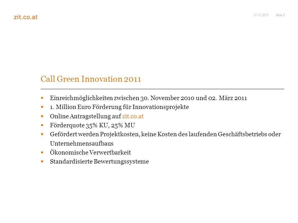 Seite 3 Call Green Innovation 2011 Einreichmöglichkeiten zwischen 30.