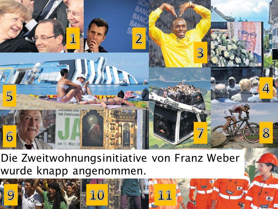 Die Zweitwohnungsinitiative von Franz Weber wurde knapp angenommen.