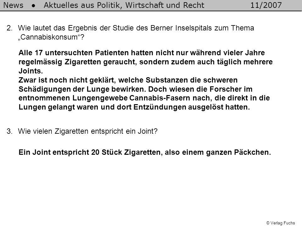 © Verlag Fuchs 4.Von Hanffreunden wird oft behauptet: Kiffen ist nicht schädlicher als Zigarettenrauchen.