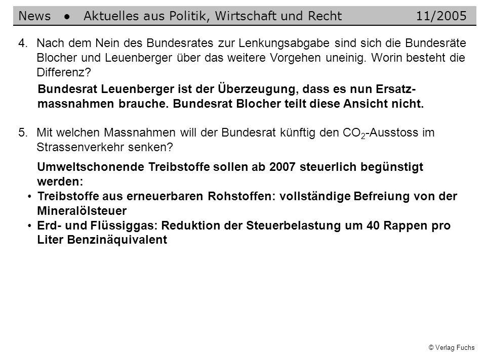 © Verlag Fuchs Umweltschonende Treibstoffe sollen ab 2007 steuerlich begünstigt werden: Treibstoffe aus erneuerbaren Rohstoffen: vollständige Befreiun