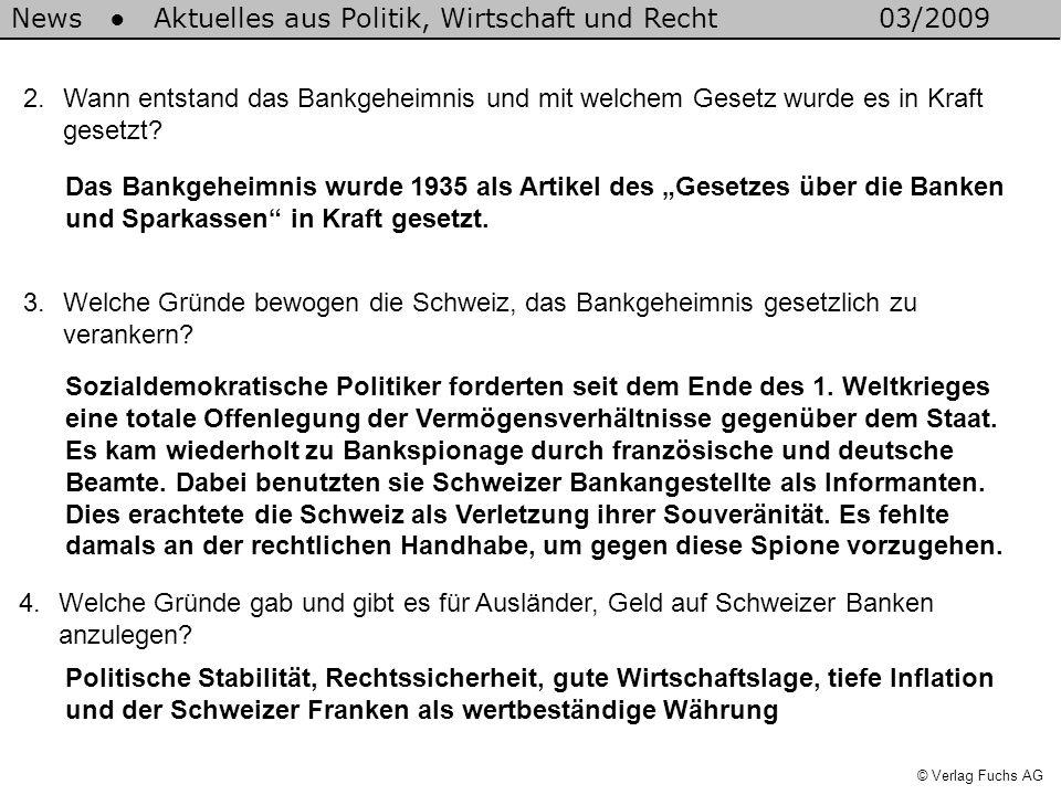 News Aktuelles aus Politik, Wirtschaft und Recht03/2009 © Verlag Fuchs AG 5.Worin liegt der Unterschied zwischen Steuerbetrug und Steuerhinterziehung.