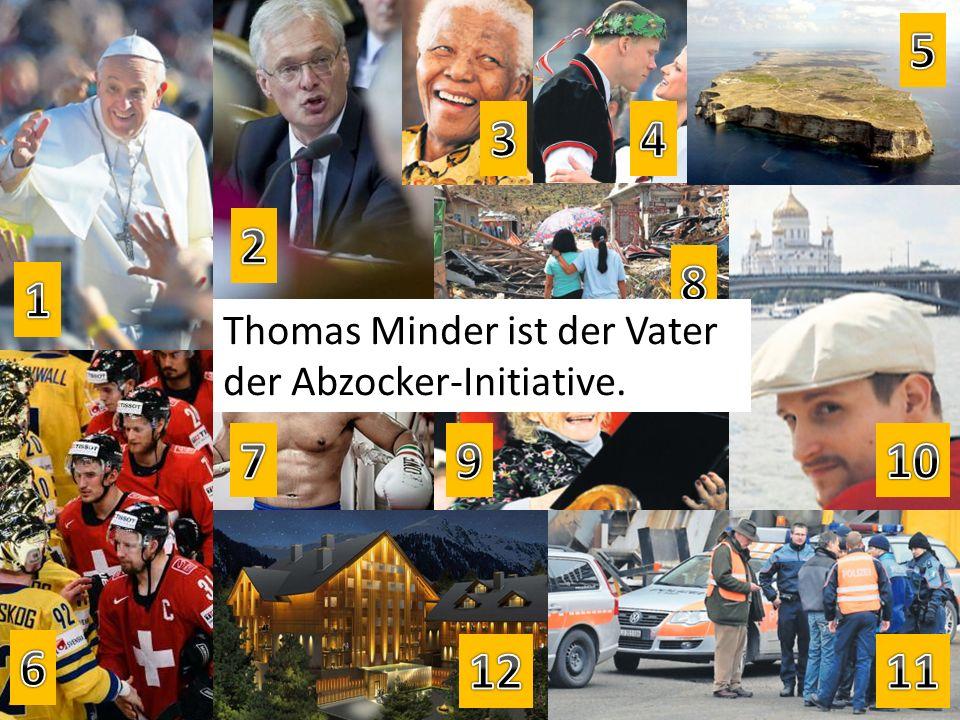 Thomas Minder ist der Vater der Abzocker-Initiative.