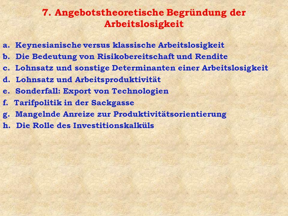 8.Schlussfolgerungen a. Keynesianische Beschäftigungsprogramme - eine Lösung .