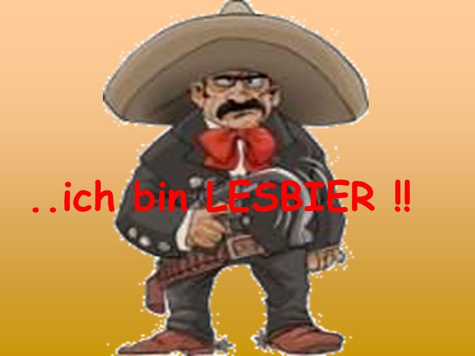 ..ich bin LESBIER !!