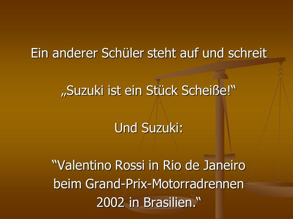 Ein anderer Schüler steht auf und schreit Suzuki ist ein Stück Scheiße! Und Suzuki: Valentino Rossi in Rio de Janeiro beim Grand-Prix-Motorradrennen 2