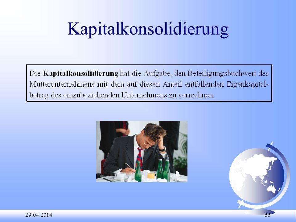 29.04.2014 55 Kapitalkonsolidierung