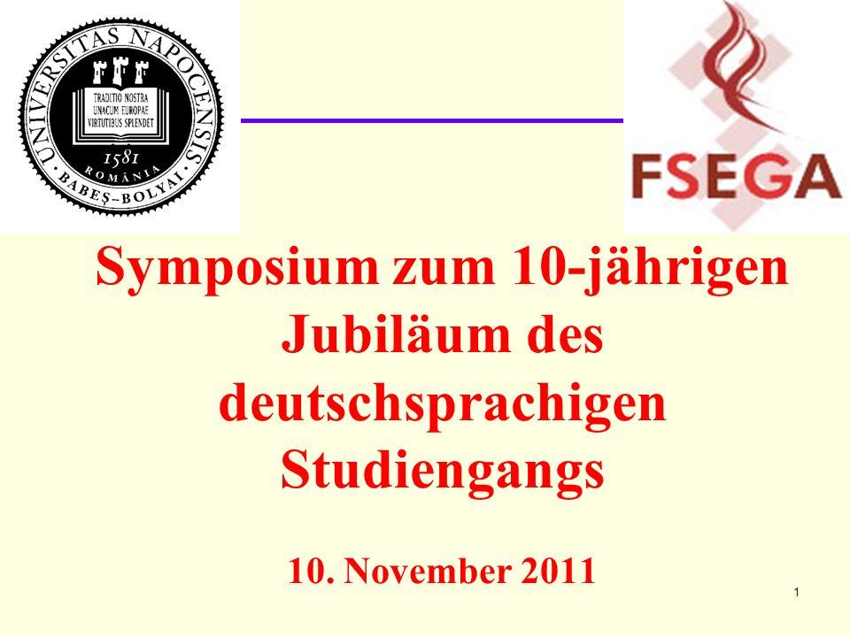 Symposium zum 10-jährigen Jubiläum des deutschsprachigen Studiengangs 10. November 2011 1
