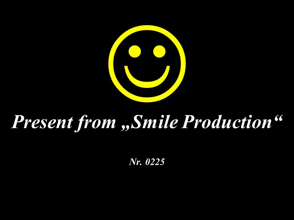 Present from Smile Production Nr. 0225