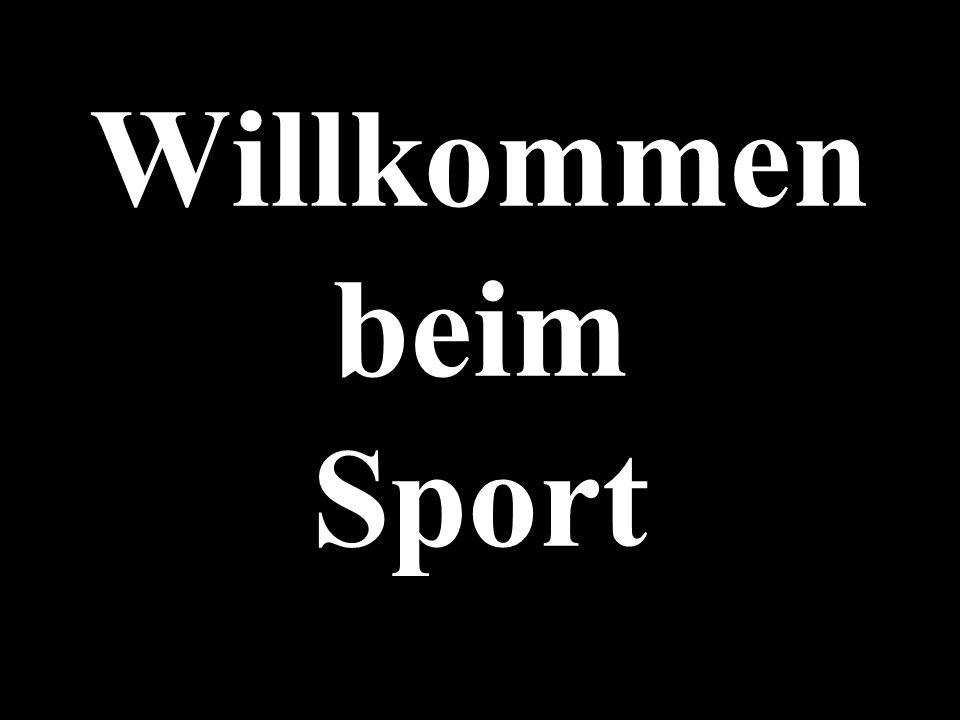 Willkommen beim Sport