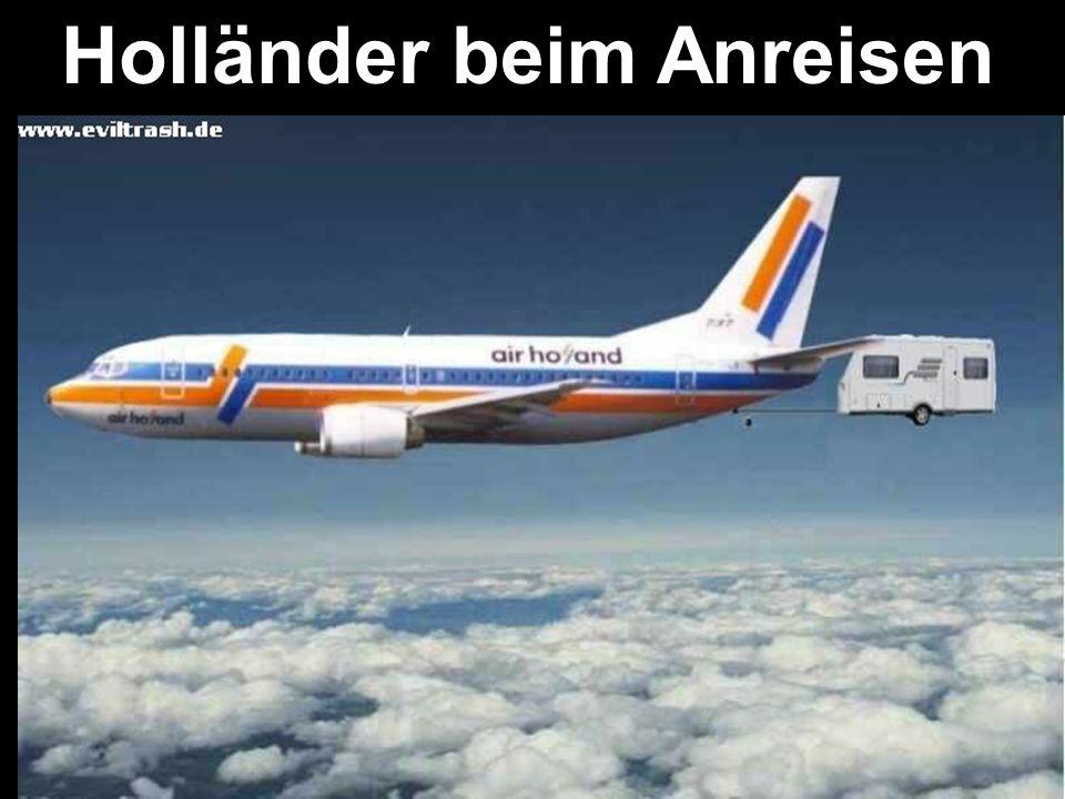 Holländer beim Anreisen