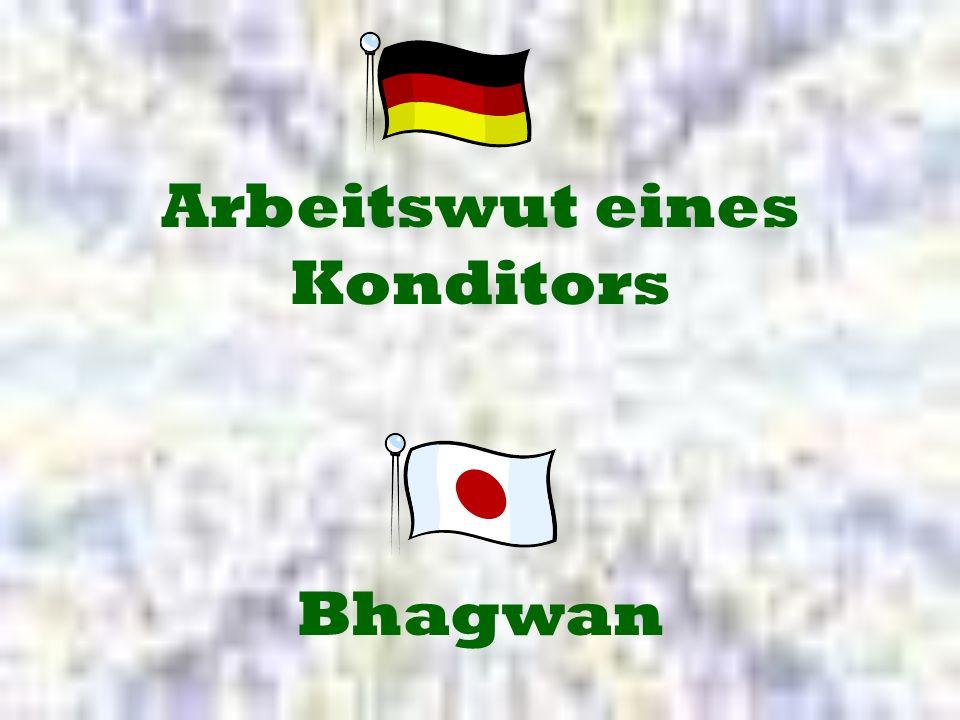 Bhagwan Arbeitswut eines Konditors