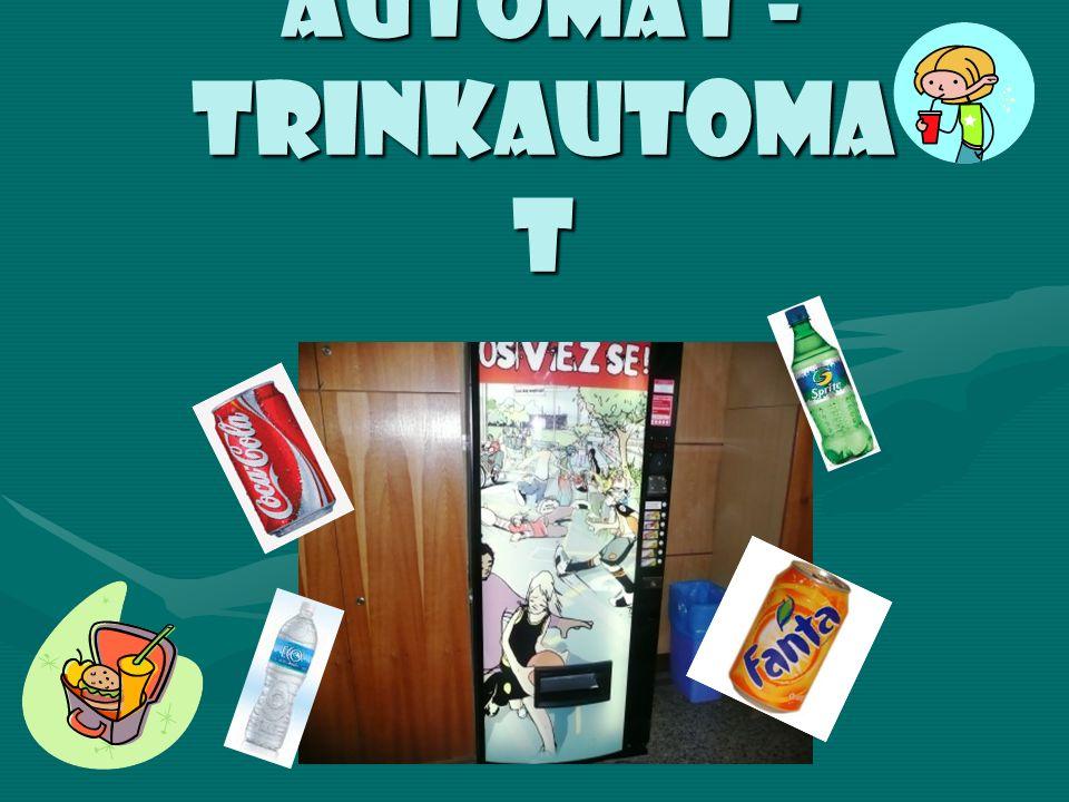 Automat - Trinkautoma t